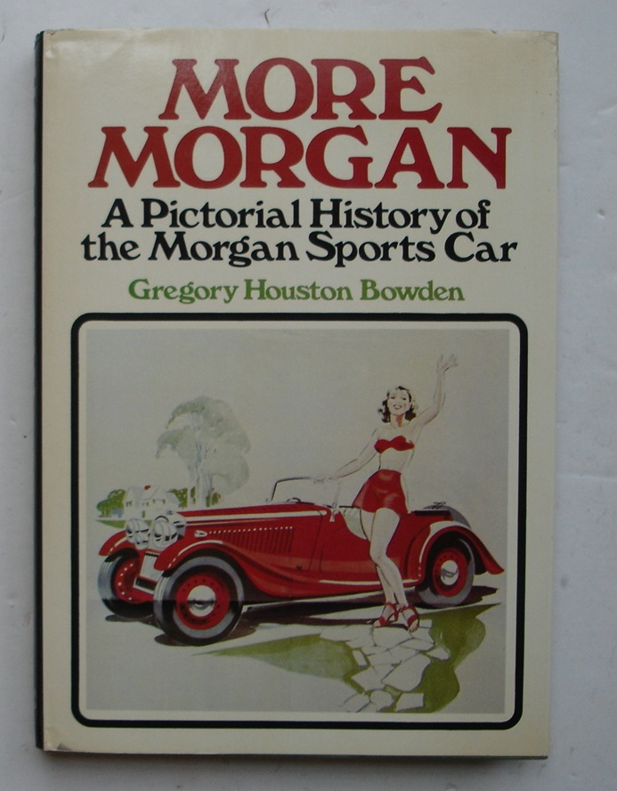 Image for More Morgan: A Pictorial History of the Morgan Sports Car