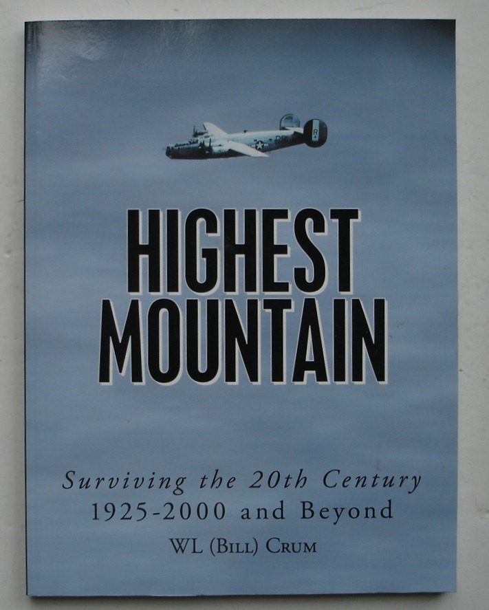 Image for Highest Mountain: Surviving the 20th Century 1925-2000 and Beyond