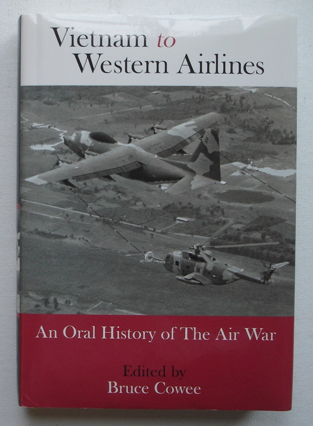 Image for Vietnam to Western Airlines: An Oral History of the Air War
