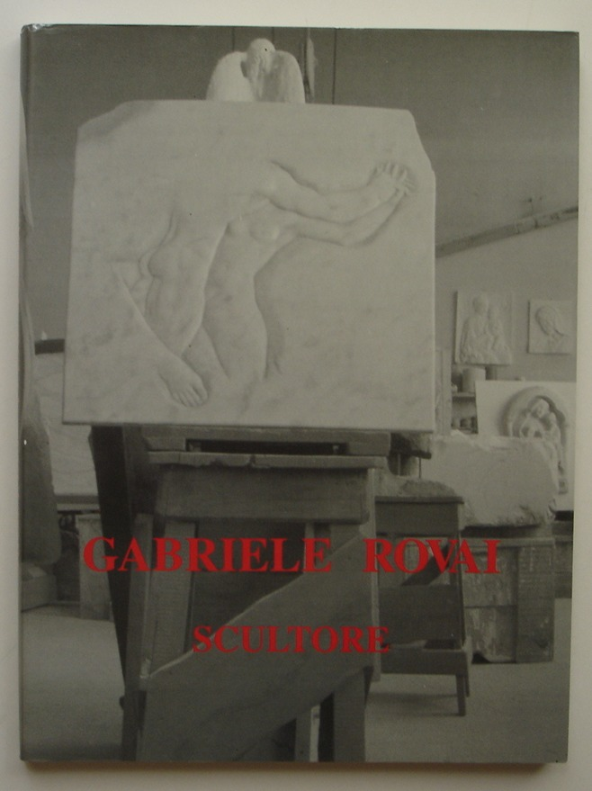 Image for Gabriele Rovai: Scultore