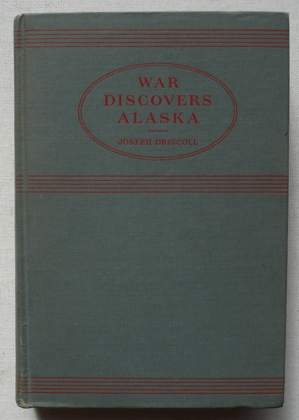 Image for War Discovers Alaska