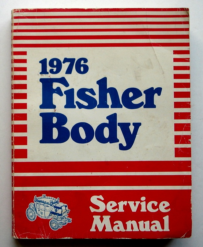 Image for Fisher Body Service Manual 1976