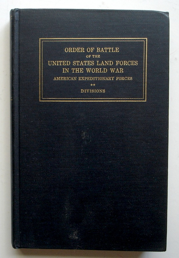 Image for Order of Battle of the United States Land Forces in the World War, American Expeditionary Forces: Divisions