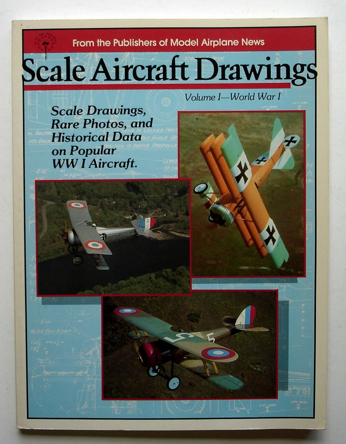 Image for Scale Aircraft Drawings, Volume I: World War I