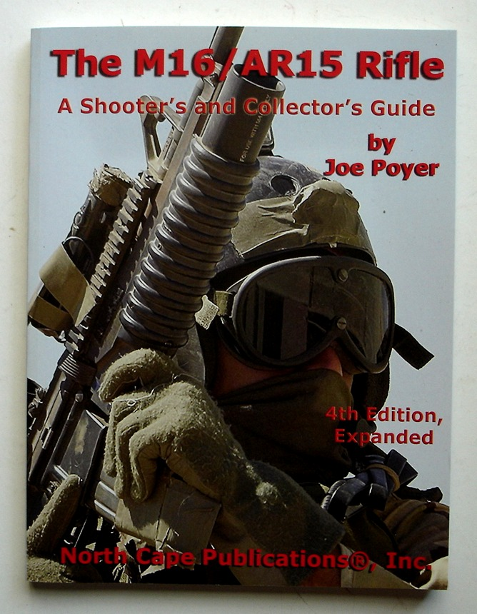 Image for The M16/AR15 Rifle: A Shooter's and Collector's Guide, 4E