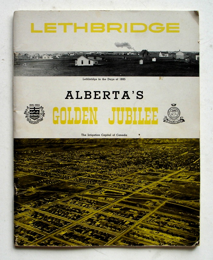 Image for Lethbridge Alberta's Golden Jubilee 1905 - 1955