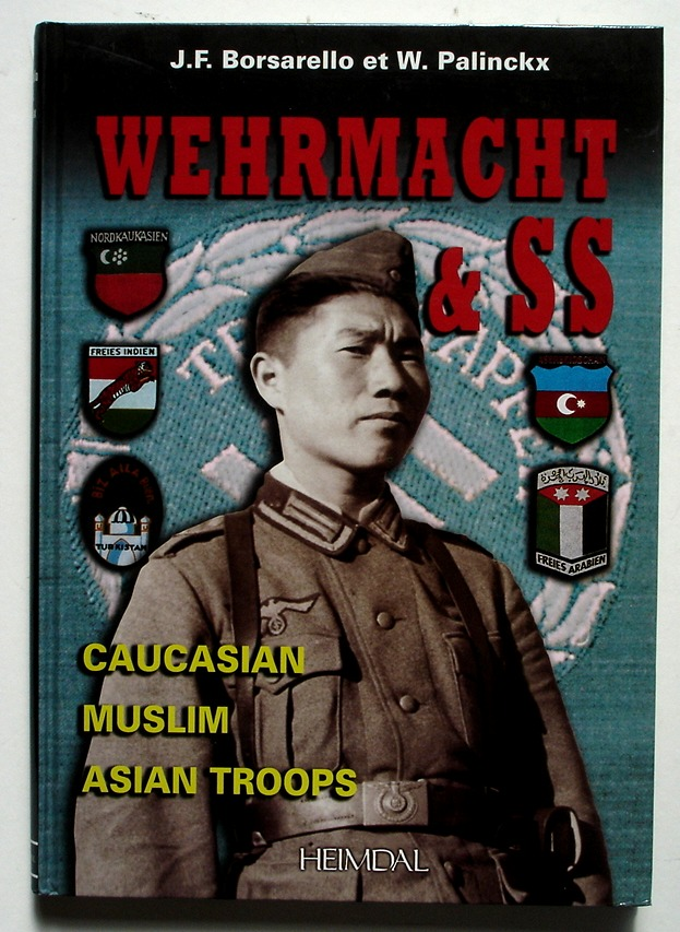 Image for Wehrmacht and SS: Caucasian, Muslim, Asian Troops